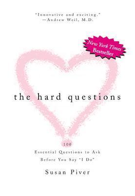 Image for The Hard Questions: 100 Essential Questions to Ask Before You Say 'I Do'