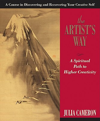 Image for The Artist's Way: A Spiritual Path to Higher Creativity