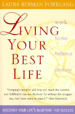 Living Your Best Life, Fortgang, Laura Berman