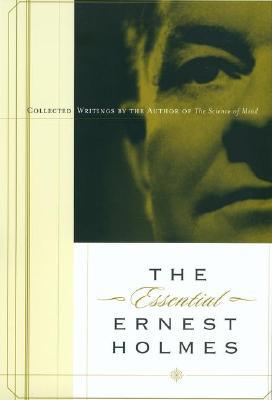 Image for Essential Ernest Holmes