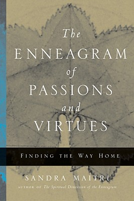 Image for The Enneagram of Passions and Virtues: Finding the Way Home