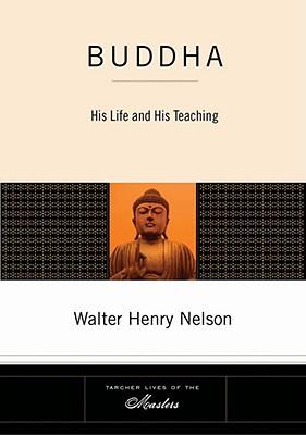 Buddha, Walter Henry Nelson