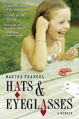 "Hats  &  Eyeglasses: A Memoir, ""Frankel, Martha"""