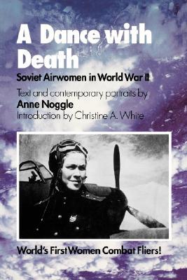 Image for A Dance with Death: Soviet Airwomen in World War II