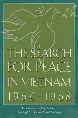 Image for The Search for Peace in Vietnam, 1964-1968 (Volume 8) (Foreign Relations and the Presidency)