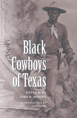 Black Cowboys of Texas (Centennial Series of the Association of Former Students Texas A & M University)