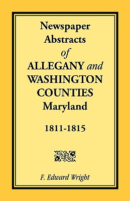 Image for Newspaper Abstracts of Allegany and Washington Counties, 1811-1815