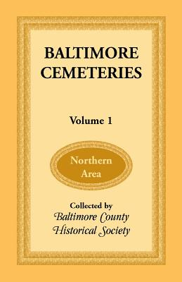 Image for Baltimore Cemeteries: Volume 1 - Northern Area