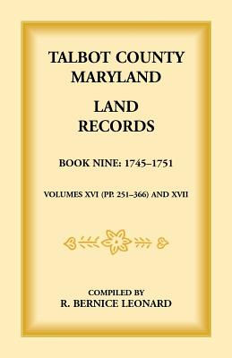 Image for Talbot County, Maryland Land Records: Book 9, 1745-1751