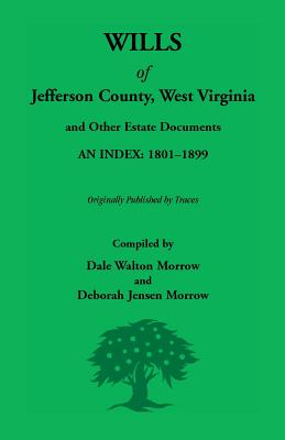 Image for Wills Of Jefferson County, West Virginia, 1801-1899
