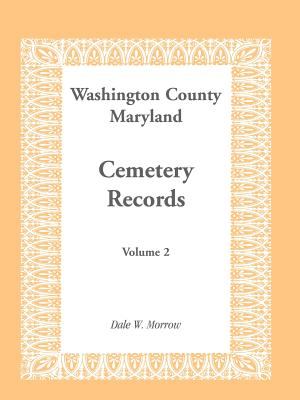 Image for Washington County Maryland Cemetery Records: Volume 2