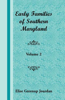 Image for Early Families of Southern Maryland: Volume 2