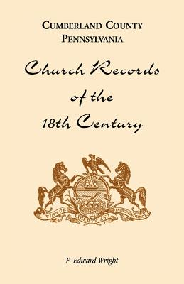 Image for Cumberland County, Pennsylvania, Church Records of the 18th Century