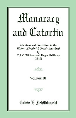 Image for Monocacy and Catoctin, Volume 3