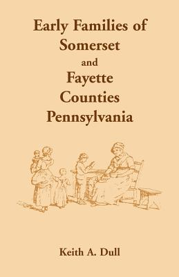 Image for Early Families of Somerset and Fayette Counties, Pennsylvania
