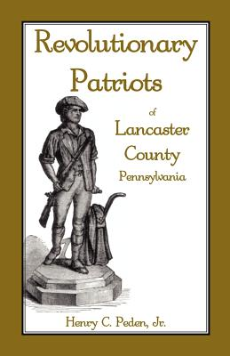 Image for Revolutionary Patriots of Lancaster County, Pennsylvania