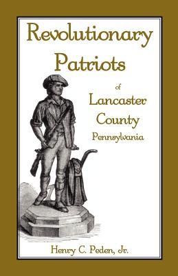 Image for Revolutionary Patriots of Lancaster County, Pennsylvania