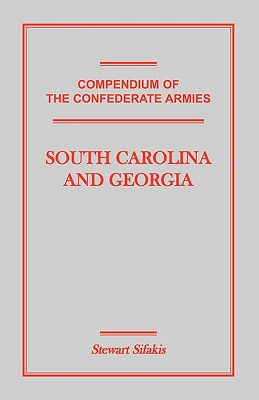 Image for Compendium of the Confederate Armies: South Carolina and Georgia