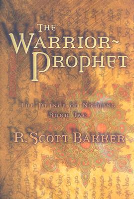 Image for WARRIOR-PROPHET, THE THE PRINCE OF NOTHING, BOOK TWO