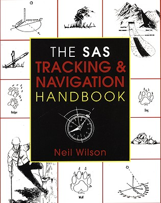 The SAS Tracking & Navigation Handbook, Wilson, Neil