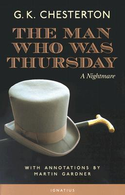 The Man Who Was Thursday, G. K. CHESTERTON