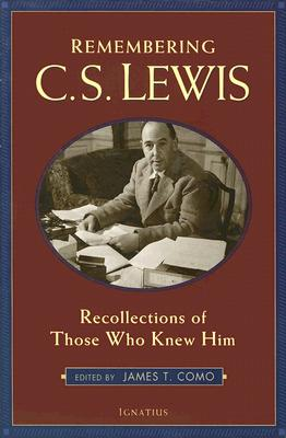 Image for Remembering C.S. Lewis: Recollections of Those Who Knew Him