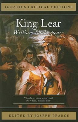 King Lear, WILLIAM SHAKESPEARE, JOSEPH PEARCE