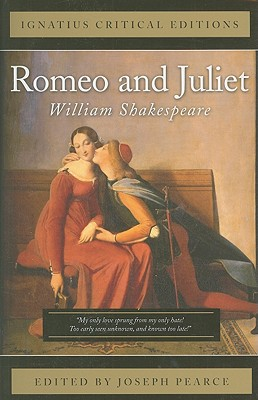 Romeo and Juliet (Ignatius Critical Editions), William Shakespeare