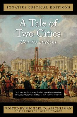 A Tale of Two Cities (Ignatius Critical Editions), Charles Dickens