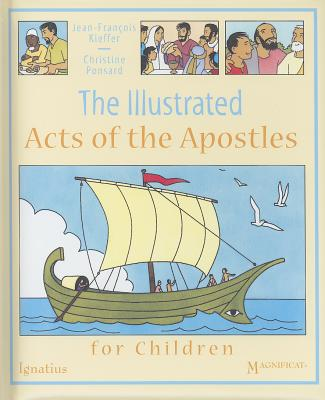 The Illustrated Acts of the Apostles for Children, Jean-Francois Kieffer, Christine Ponsard