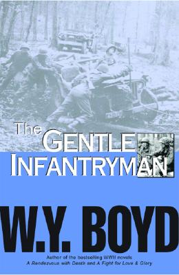 Image for GENTLE INFANTRYMAN, THE