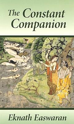 The Constant Companion 3 Ed, Eknath Easwaran