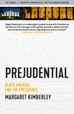 Image for PREJUDENTIAL: BLACK AMERICA AND THE PRESIDENTS