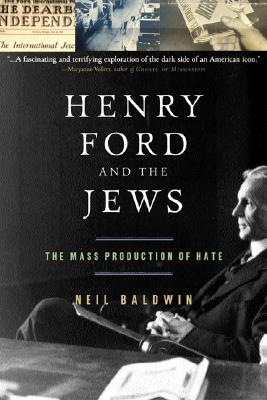 Image for HENRY FORD AND THE JEWS: The Mass Production of H