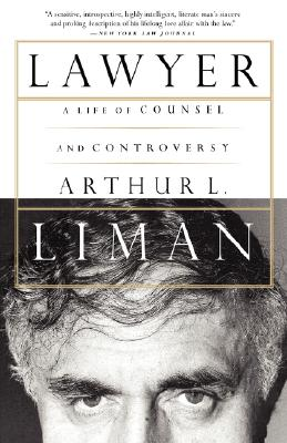 "Lawyer : A Life of Counsel and Controversy, ""LIMAN, ARTHUR L., ISRAEL, PETER"""