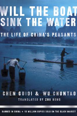 Image for Will the Boat Sink the Water?: The Life of China's Peasants