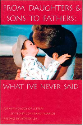 Image for From Daughters & Sons to Fathers: What I've Never Said