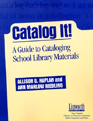 Catalog It!: A Guide to Cataloging School Library Materials, Herman Sutter (Author), Lynne Sutter  (Author)