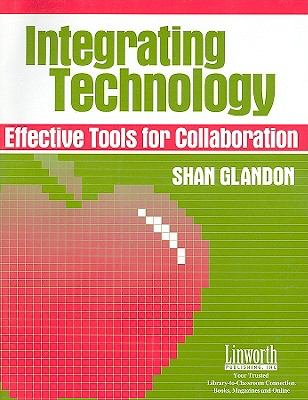 Image for Integrating Technology: Effective Tools for Collaboration