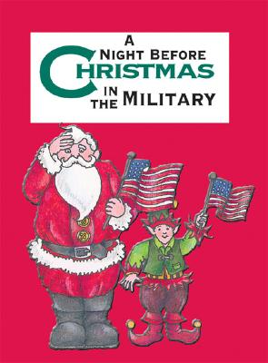Image for A NIGHT BEFORE CHRISTMAS IN THE MILITARY