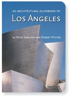 An Architectural Guidebook to Los Angeles, Winter, Robert; Gebhard, David
