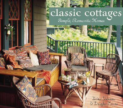 Image for Classic Cottages: Simple, Romantic Homes