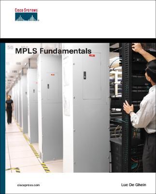 MPLS Fundamentals, De Ghein, Luc