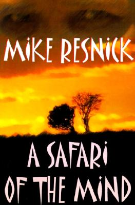 A Safari of the Mind, Resnick, Mike