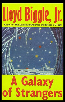 A Galaxy of Strangers, Biggle Jr., Lloyd