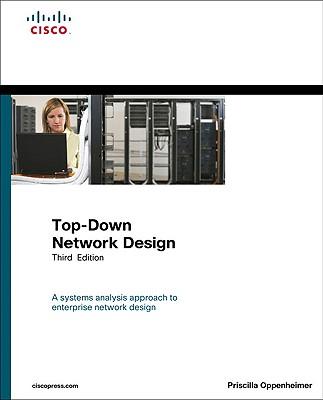 Top-Down Network Design (3rd Edition), Oppenheimer, Priscilla