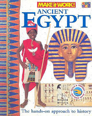 Image for Ancient Egypt: The Hands-On Approach to History (Make It Work!)