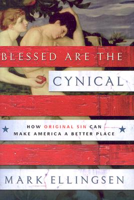 Image for Blessed Are the Cynical
