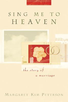 Image for Sing Me to Heaven: The Story of a Marriage