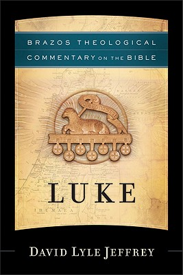 Image for Luke (Brazo's Theological Commentary on the Bible)